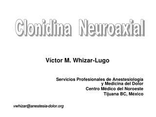 Servicios Profesionales de Anestesiología y Medicina del Dolor Centro Médico del Noroeste