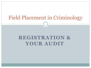 Field Placement in Criminology