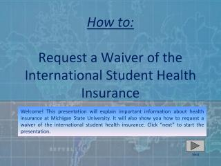 How to:  Request a Waiver of the International Student Health Insurance