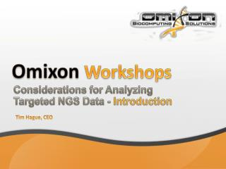 Omixon Workshops