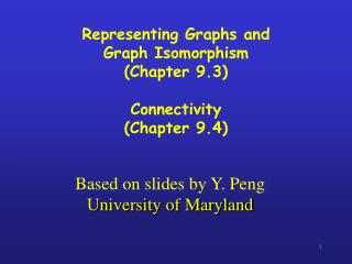 Based on slides by Y. Peng University of Maryland