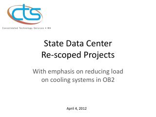 State Data Center Re-scoped Projects