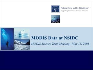 MODIS Data at NSIDC