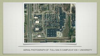 AERIAL PHOTOGRAPH OF  FULL SAIL'S CAMPUS AT 436 + UNIVERSITY
