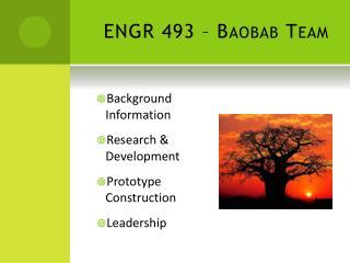 ENGR 493 – Baobab Team