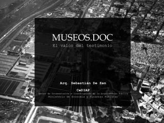 MUSEOS.DOC El valor del  testimonio