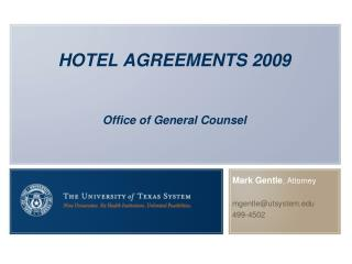 HOTEL AGREEMENTS 2009 Office of General Counsel