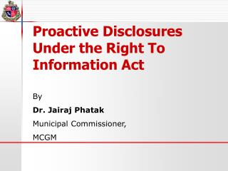 Proactive Disclosures Under the Right To Information Act