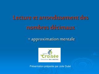 Lecture et arrondissement des nombres décimaux