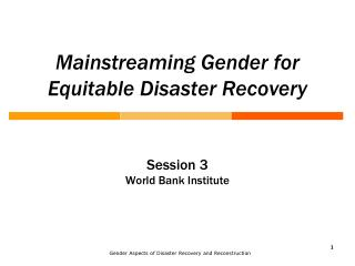 Mainstreaming Gender for Equitable Disaster Recovery