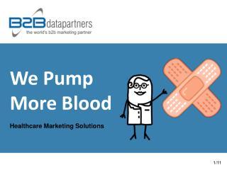 We Pump  More Blood