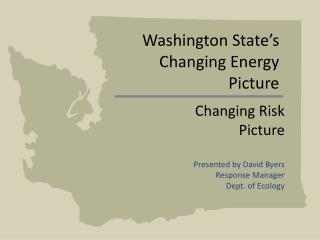 Washington State's Changing Energy  Picture