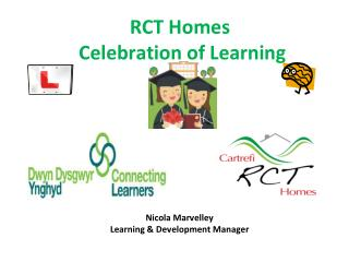 RCT Homes  Celebration of Learning