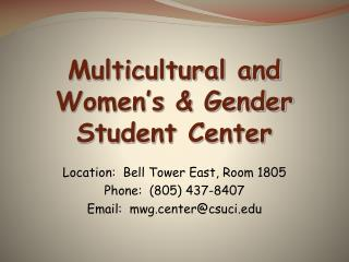 Multicultural and Women's & Gender Student Center