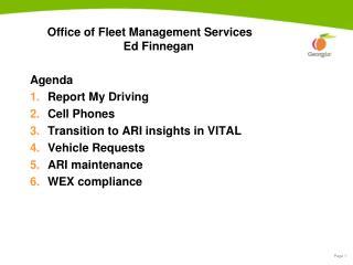 Office of Fleet Management Services                                   Ed Finnegan