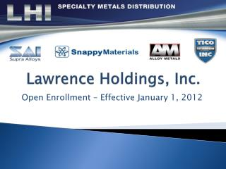 Lawrence Holdings, Inc.