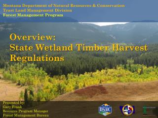 Montana Department of Natural  Resources & Conservation Trust Land Management Division