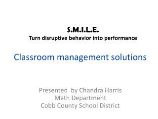 Classroom management solutions