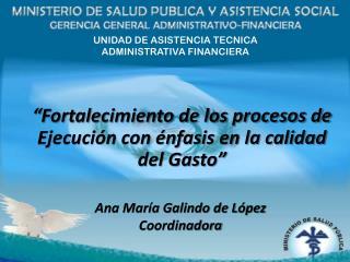 UNIDAD DE ASISTENCIA TECNICA  ADMINISTRATIVA FINANCIERA