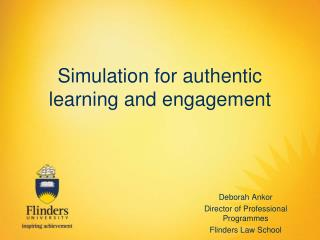 Simulation for authentic learning and engagement