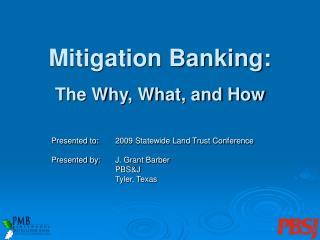 Mitigation Banking: