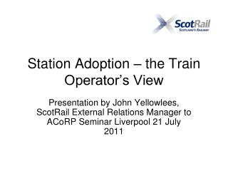 Station Adoption – the Train Operator's View