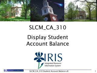 SLCM_CA_310 Display Student Account Balance