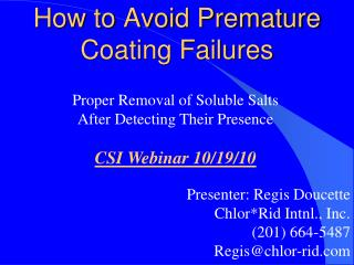 How to Avoid Premature Coating Failures