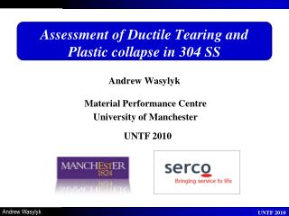 Assessment of Ductile Tearing and Plastic collapse in 304 SS