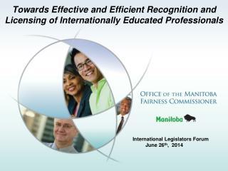 International Legislators Forum June 26 th ,  2014