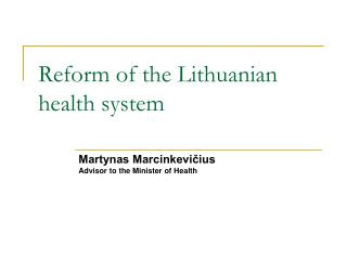 Reform of the Lithuanian health system