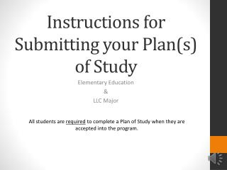 Instructions for  S ubmitting your Plan(s) of Study