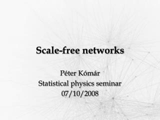 Scale - free networks