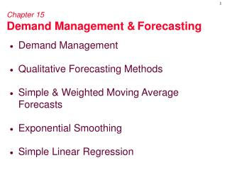Chapter 15 Demand Management  Forecasting