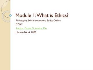 Module 1: What is Ethics?