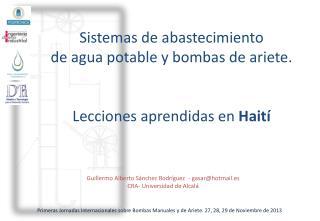 Sistemas de abastecimiento  de agua potable y bombas de ariete.  Lecciones aprendidas en  Haití