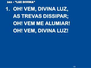 """263 - """"LUZ DIVINA"""""""