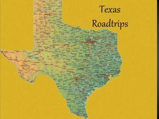 Texas Roadtrips