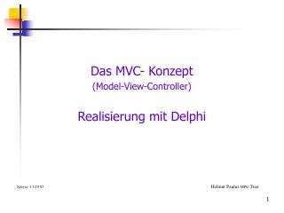 Das MVC- Konzept  (Model-View-Controller) Realisierung mit Delphi