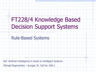 FT228/4 Knowledge Based Decision Support Systems