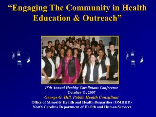 15th Annual Healthy Carolinians Conference October 11, 2007