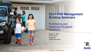 2014 CAR Management Briefing  Seminars Purchasing and  Automaker/Supplier Relations