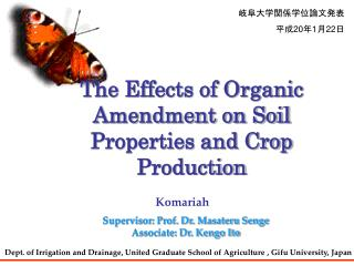 The Effects of Organic Amendment on Soil Properties and Crop Production
