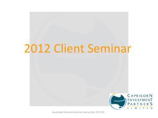 2012 Client Seminar