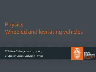 Physics Wheeled and levitating vehicles