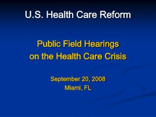 U.S. Health Care Reform