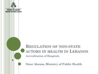 Regulation of non-state actors in health in  Lebanon
