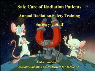 Safe Care of Radiation Patients  Annual Radiation Safety Training  Surgery-7 Staff