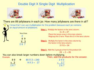 Double Digit X Single Digit  Multiplication