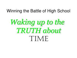 Winning the Battle of High School